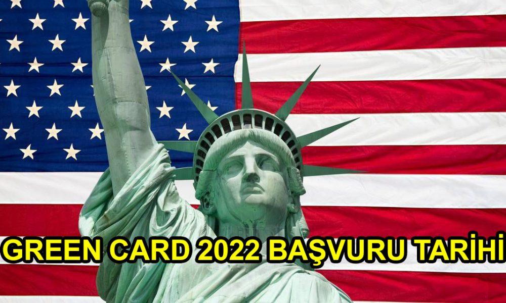 green card 2022 başvuru tarihi
