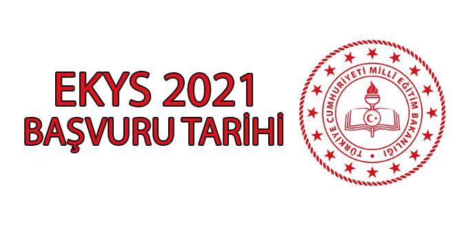 ekys 2021 başvuru tarihi